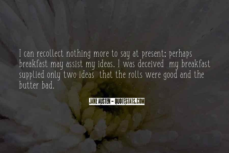 Quotes About Nothing To Say #58610