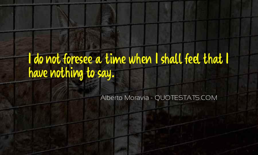 Quotes About Nothing To Say #77971