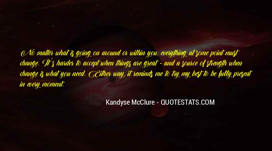 Kandyse Quotes #1047459