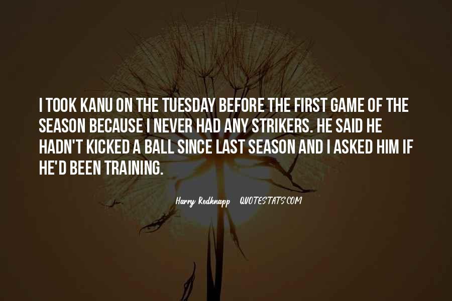 Kanu Quotes #1594089