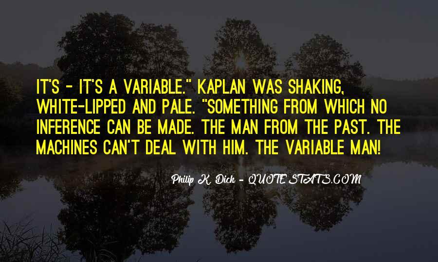 Kaplan's Quotes #1118501