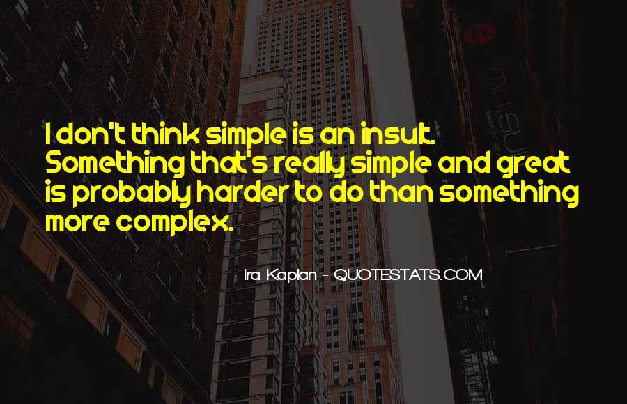 Kaplan's Quotes #1323423