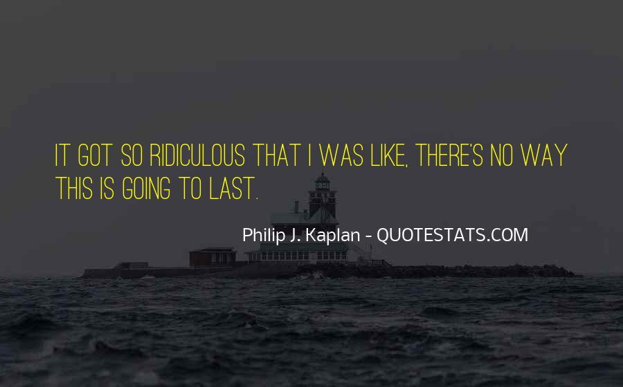 Kaplan's Quotes #1594227