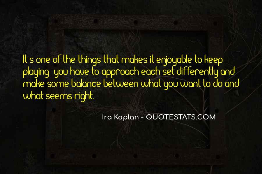 Kaplan's Quotes #314879