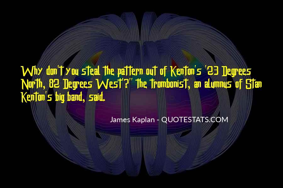 Kaplan's Quotes #667763