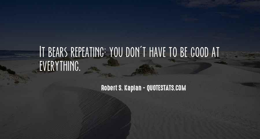 Kaplan's Quotes #678304