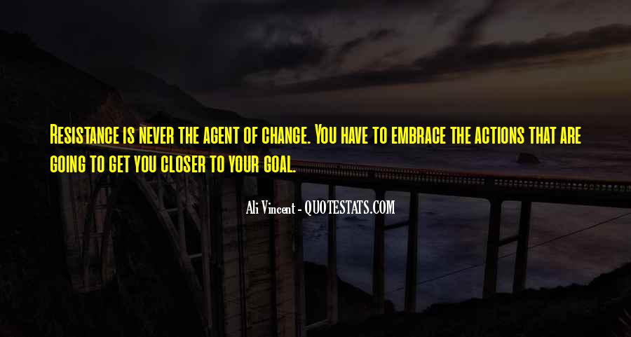 Quotes About Change Agents #1266493