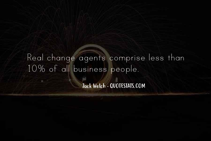 Quotes About Change Agents #1453512