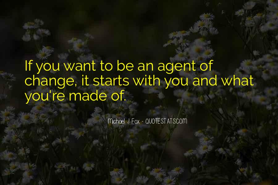 Quotes About Change Agents #224755