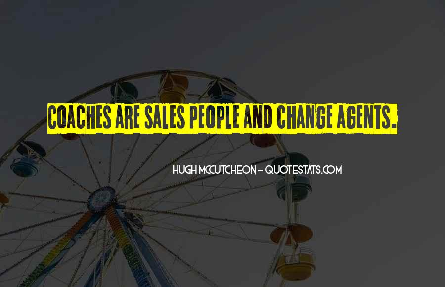 Quotes About Change Agents #239105