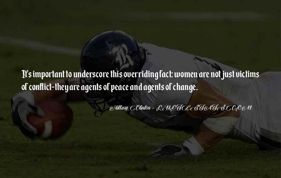 Quotes About Change Agents #665376