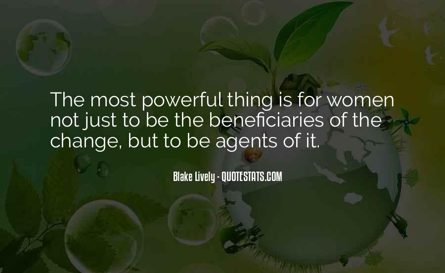Quotes About Change Agents #928154