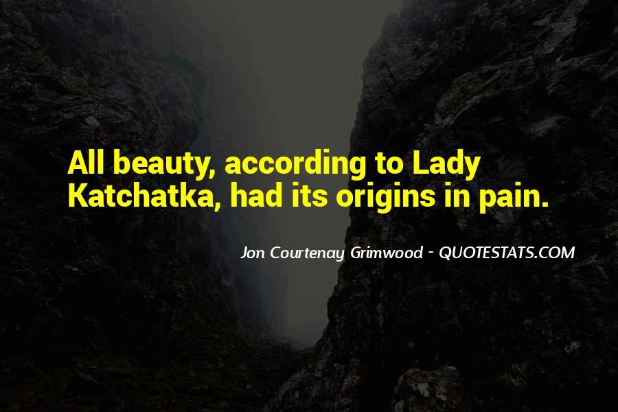 Katchatka Quotes #229001