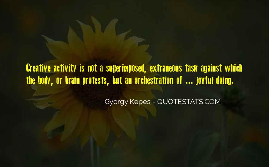 Kepes Quotes #1075431