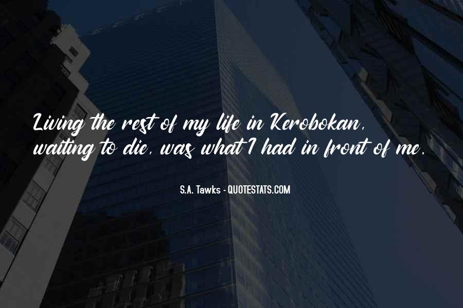 Kerobokan Quotes #996053