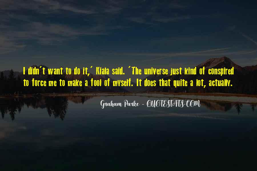 Kiala Quotes #1200431