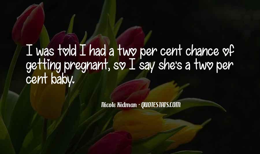 Kidman's Quotes #1427571