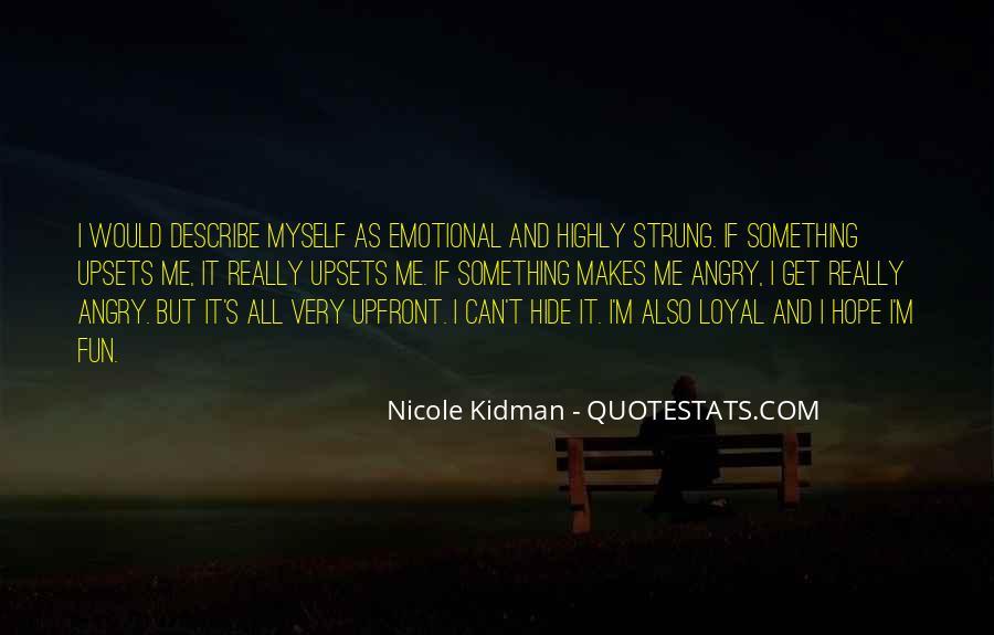 Kidman's Quotes #1614522