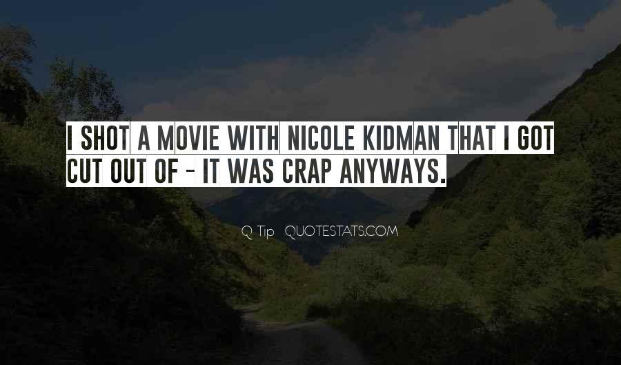 Kidman's Quotes #492685