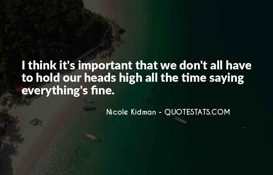 Kidman's Quotes #766299