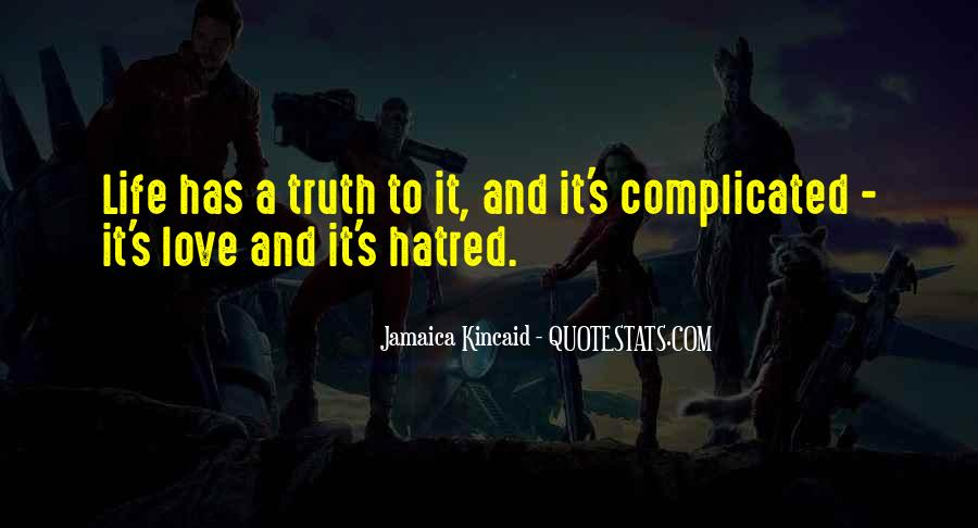 Kincaid's Quotes #1130750
