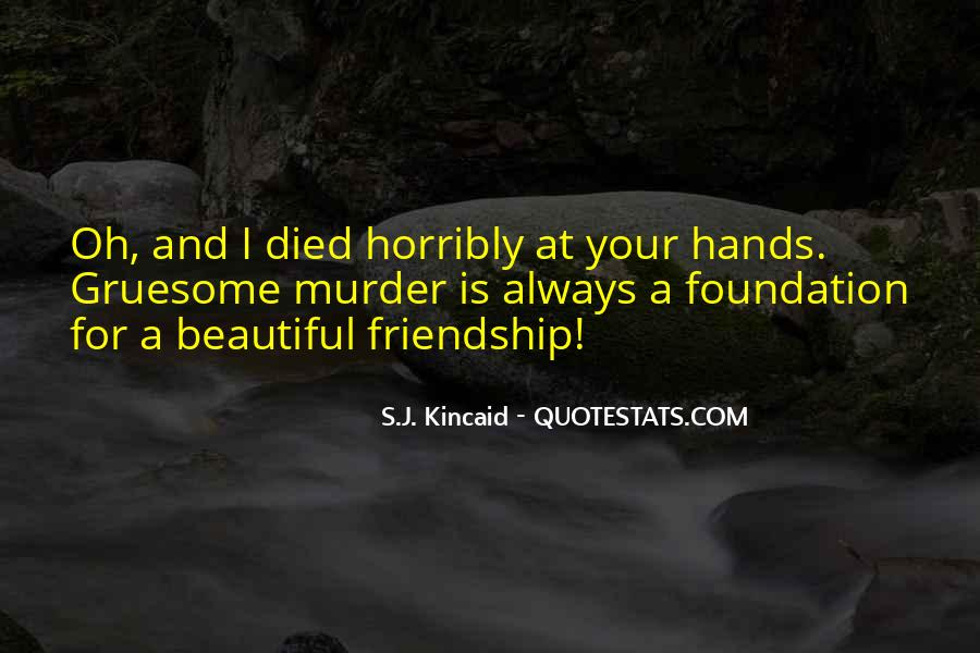 Kincaid's Quotes #1213360