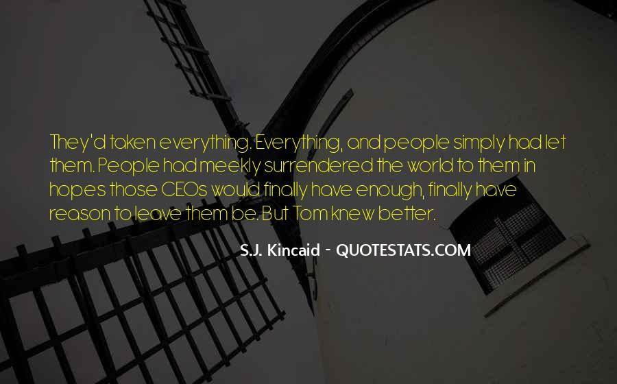 Kincaid's Quotes #1708062