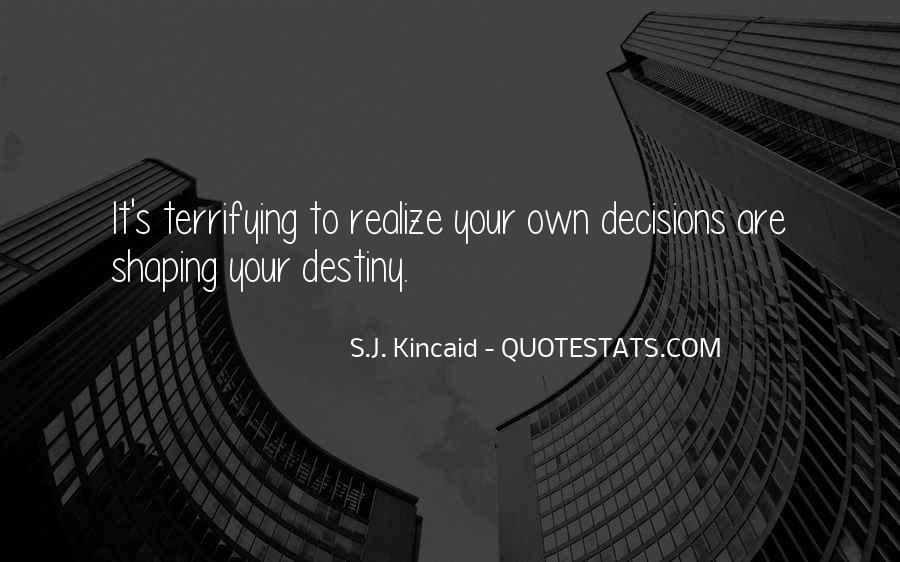 Kincaid's Quotes #277799
