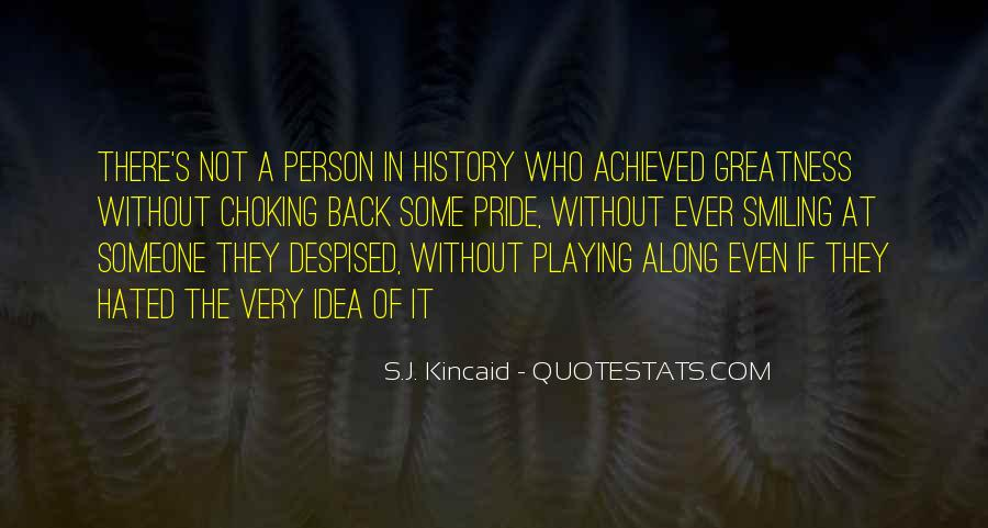 Kincaid's Quotes #284460