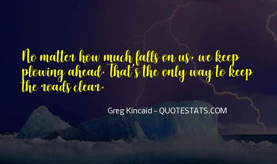 Kincaid's Quotes #357952