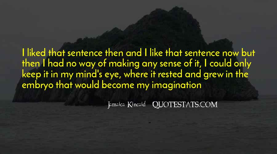 Kincaid's Quotes #677656