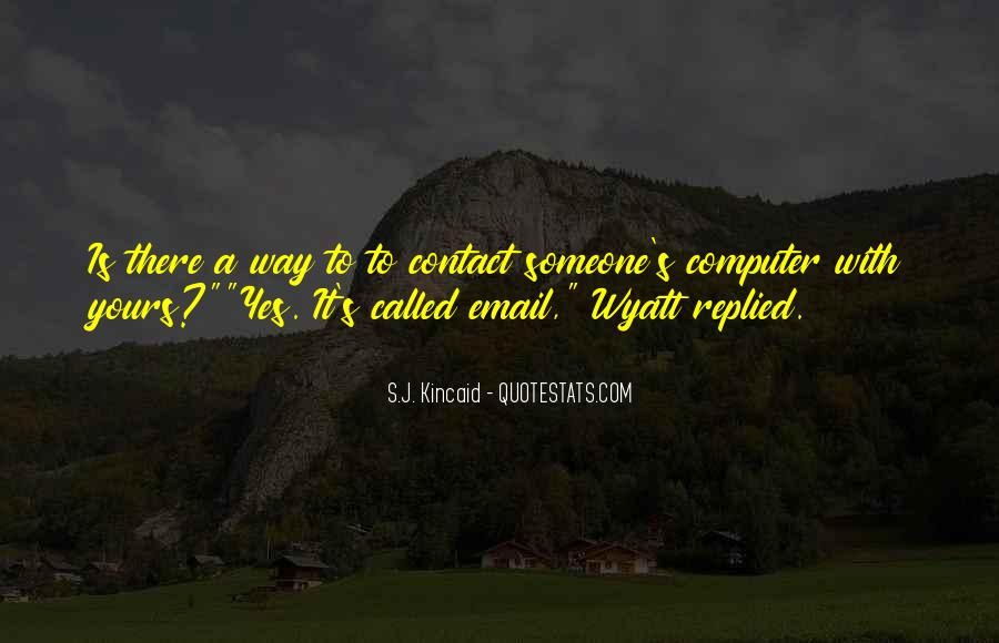 Kincaid's Quotes #87064