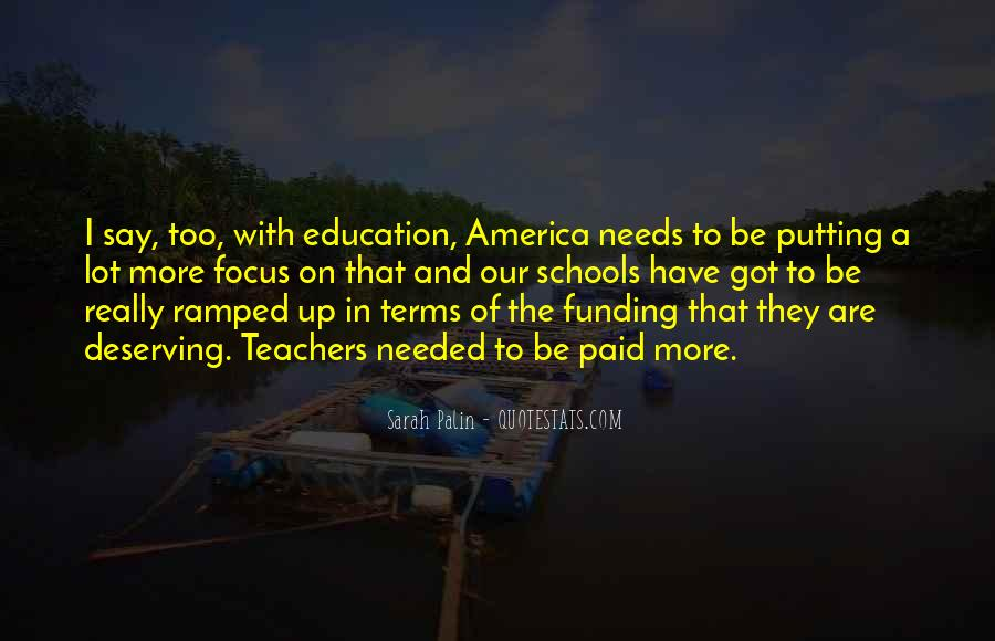 Quotes About Funding Education #1525024