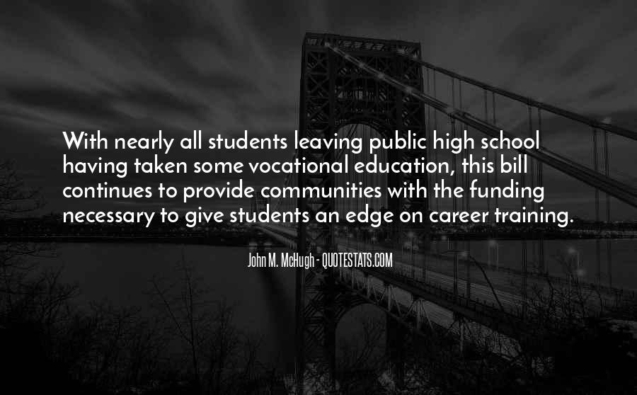 Quotes About Funding Education #1737459