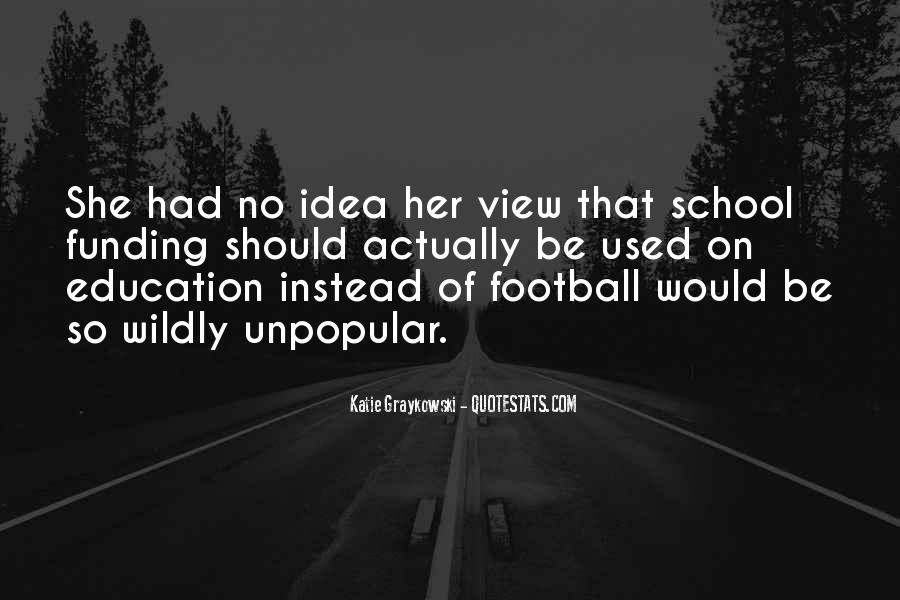Quotes About Funding Education #434735