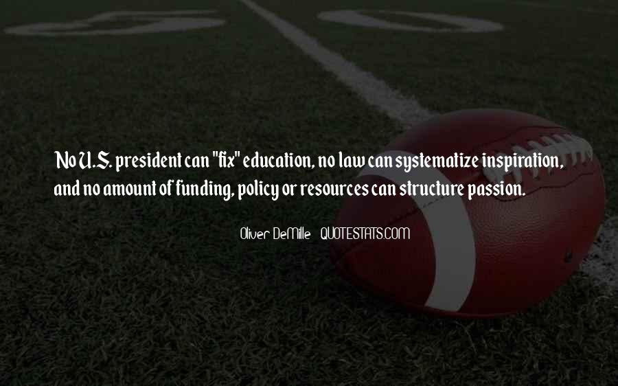 Quotes About Funding Education #515709