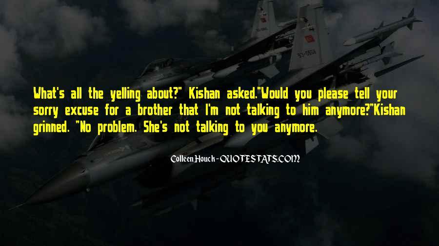 Kishan's Quotes #742380