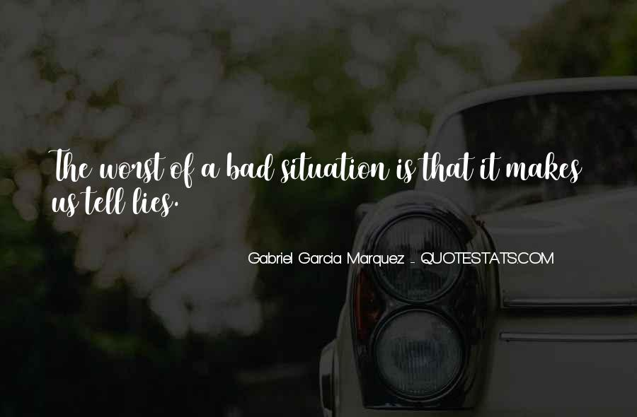 Quotes About Worst Situation #1311742