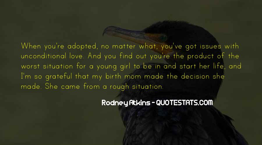 Quotes About Worst Situation #1428193