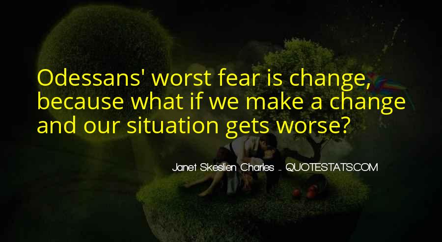 Quotes About Worst Situation #1711733