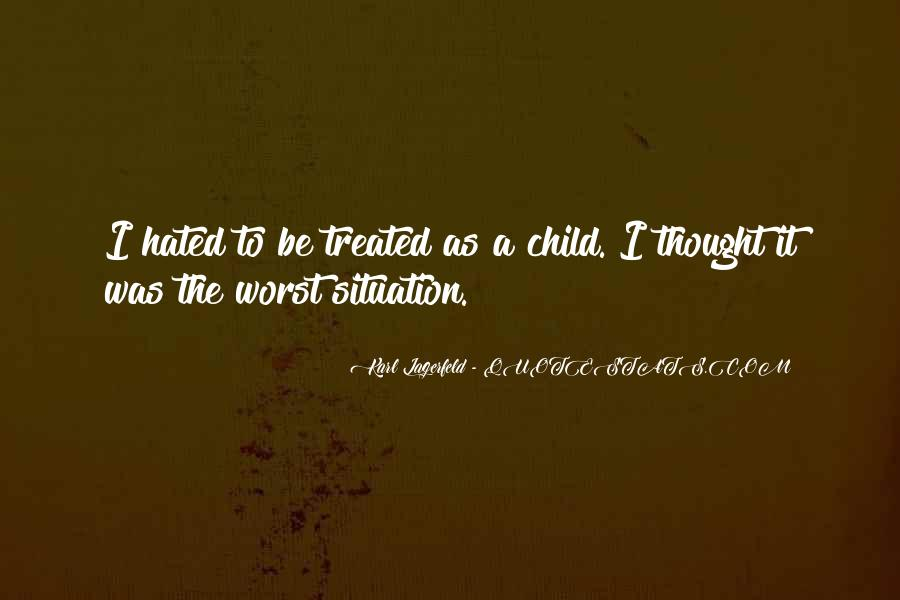 Quotes About Worst Situation #185832