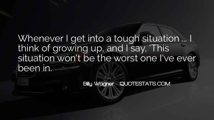 Quotes About Worst Situation #210528