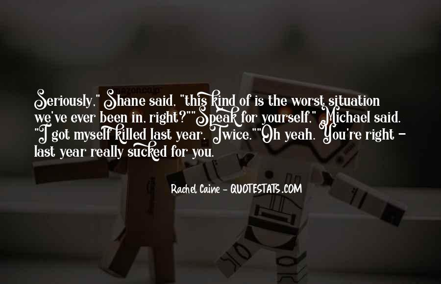 Quotes About Worst Situation #371952