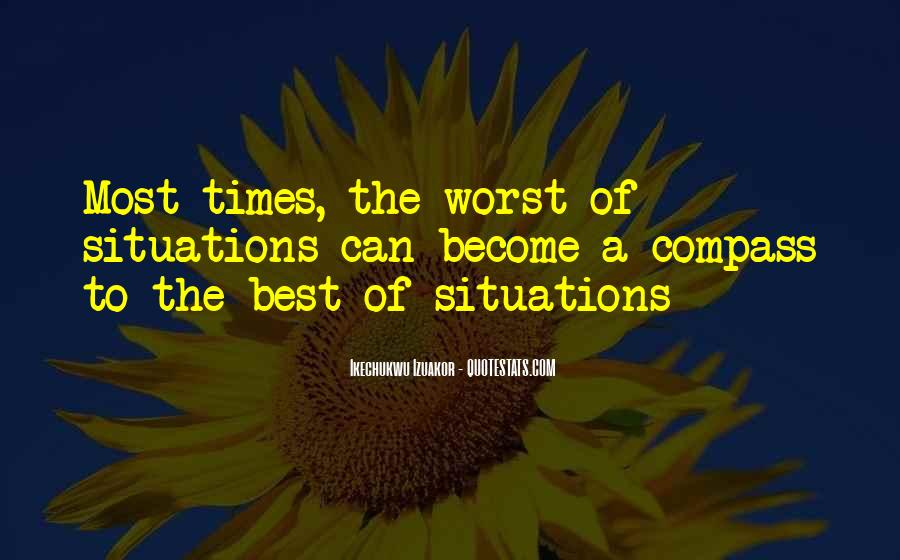 Quotes About Worst Situation #399821