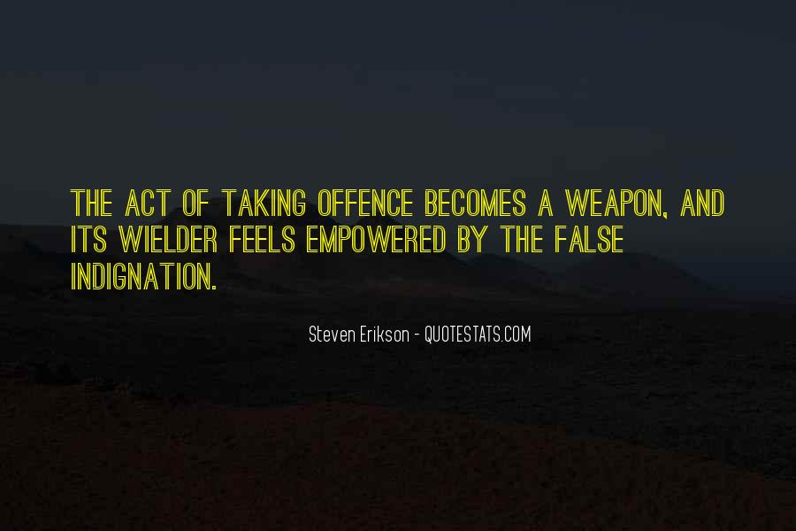 Quotes About Taking Offence #1006666