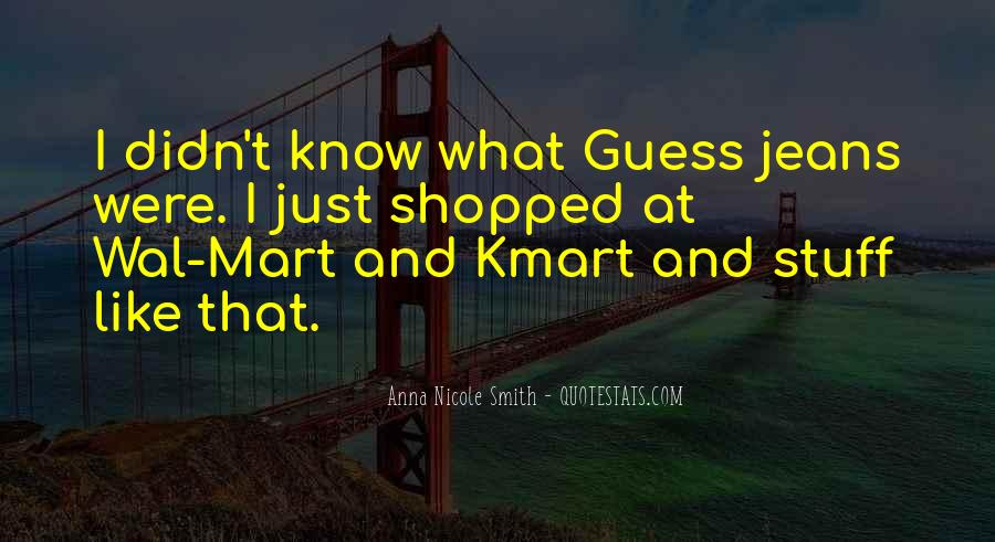 Kmart's Quotes #1293534
