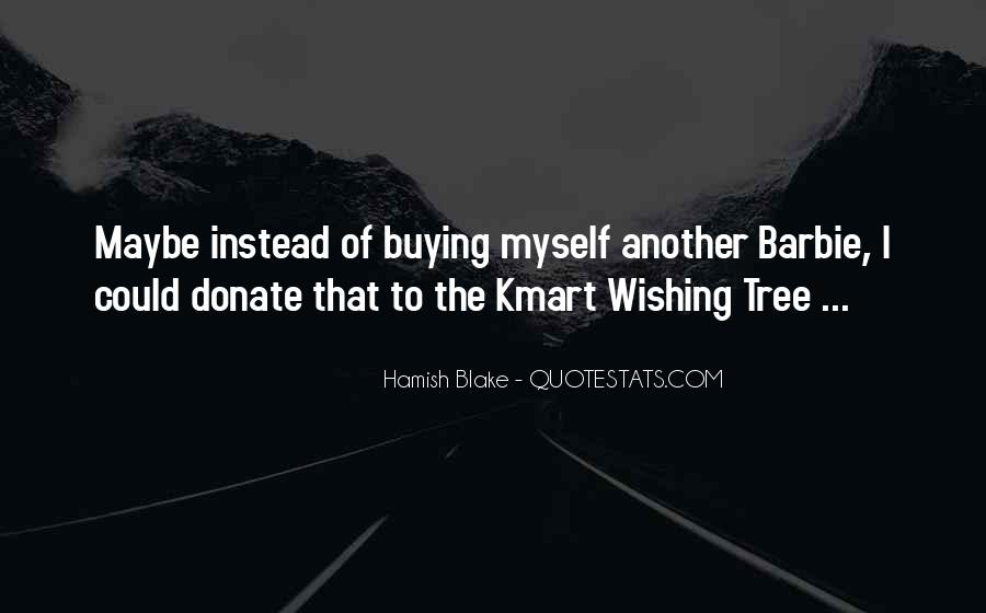 Kmart's Quotes #1798823