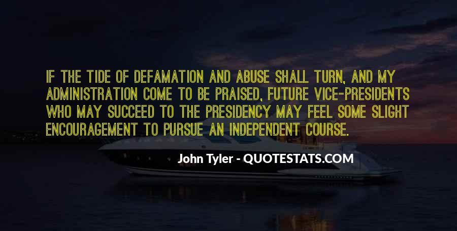 Quotes About Defamation #1322625