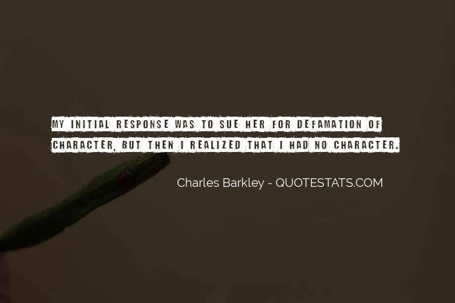 Quotes About Defamation #909768