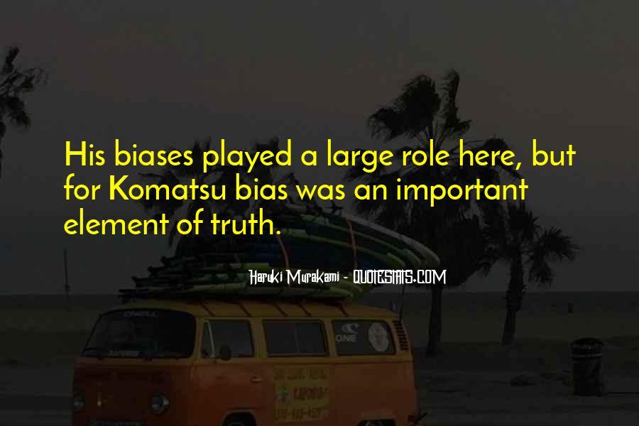 Komatsu's Quotes #1577863